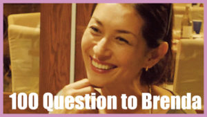 100 Questions to Brenda #3